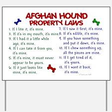 Afghan Hound Property Laws 2 Yard Sign