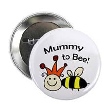 "Mummy to bee! 2.25"" Button"