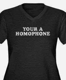 Your a homophone Women's Plus Size V-Neck Dark T-S