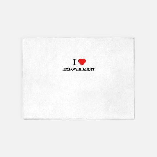 I Love EMPOWERMENT 5'x7'Area Rug