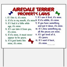 Airedale Terrier Property Laws 2 Yard Sign
