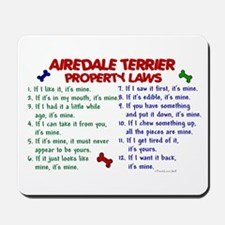 Airedale Terrier Property Laws 2 Mousepad