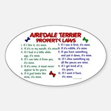 Airedale Terrier Property Laws 2 Oval Decal