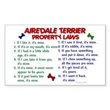 Airedale Terrier Property Laws 2 Sticker (Rectangu