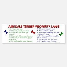 Airedale Terrier Property Laws 2 Bumper Bumper Bumper Sticker