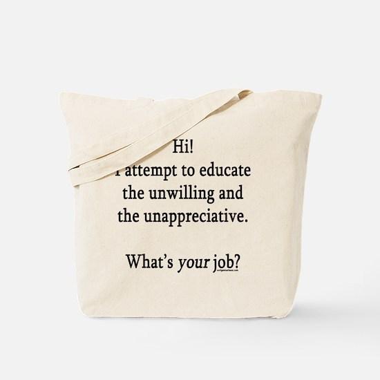 Unique Teaching Tote Bag