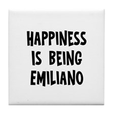 Happiness is being Emiliano Tile Coaster