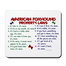 American Foxhound Property Laws 2 Mousepad