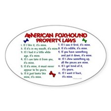 American Foxhound Property Laws 2 Oval Decal