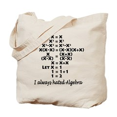 I Hate Algebra Tote Bag