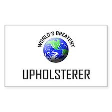World's Greatest UPHOLSTERER Rectangle Decal