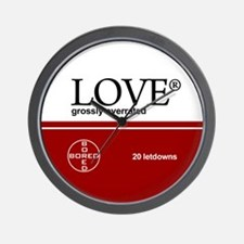 Love, grossly overrated Wall Clock