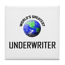 World's Greatest UNDERWRITER Tile Coaster