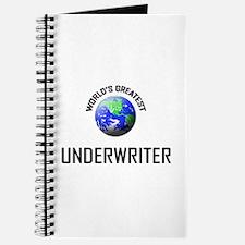 World's Greatest UNDERWRITER Journal