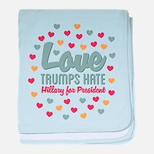 Hillary Love Trumps Hate baby blanket