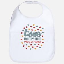 Hillary Love Trumps Hate Bib