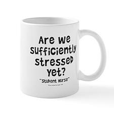 Sufficiently Stressed Nurse Mug