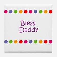Bless Daddy Tile Coaster