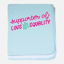 Support Love & Equality baby blanket