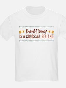 Trump Colossal Bellend T-Shirt