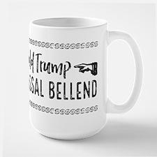 Trump is a Colossal Bellend Mugs