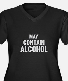 May Contain Alcohol Plus Size T-Shirt