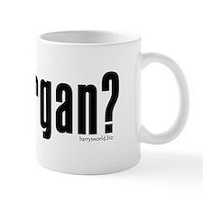 got organ? Mug