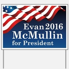 McMullin For President Yard Sign