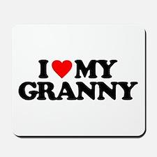 I LOVE MY GRANNY Mousepad