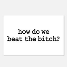 how do we beat the bitch? Postcards (Package of 8)