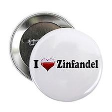 """I Love Zinfandel 2.25"""" Button (10 pack)"""