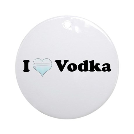 I Love Vodka Ornament (Round)