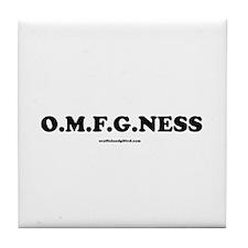 OMFGNESS Tile Coaster