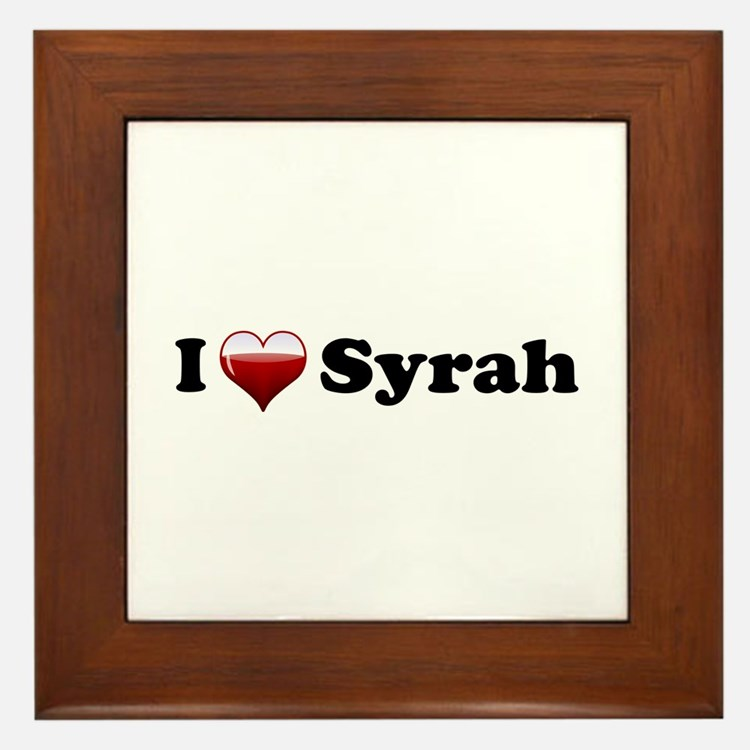 I Love Syrah Framed Tile