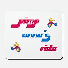 Pimp Anna's Ride Mousepad