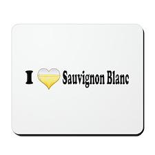 I Love Sauvignon Blanc Mousepad
