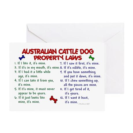 Australian Cattle Dog Property Laws 2 Greeting Car
