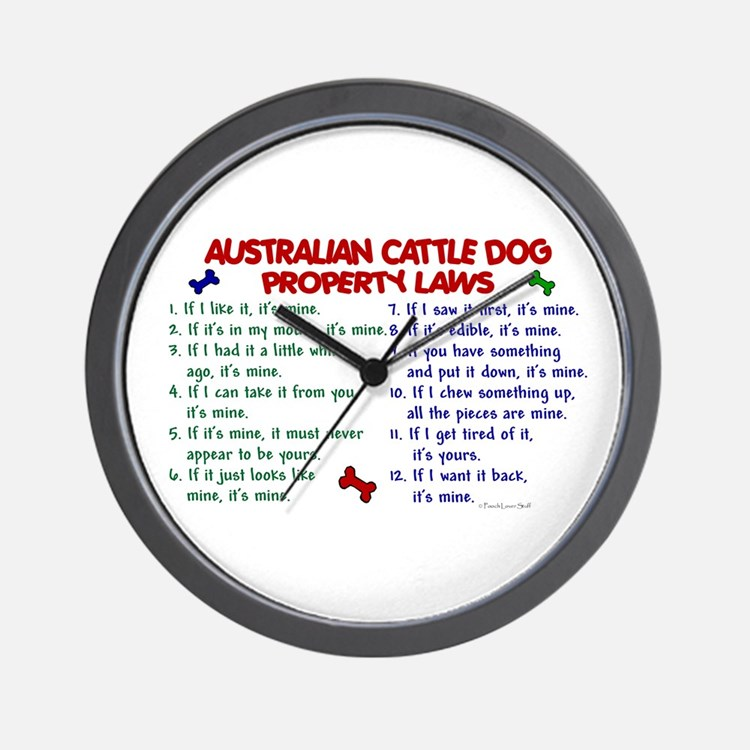 Australian Cattle Dog Property Laws 2 Wall Clock