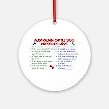 Australian Cattle Dog Property Laws 2 Ornament (Ro