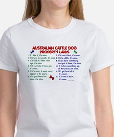 Australian Cattle Dog Property Laws 2 Women's T-Sh