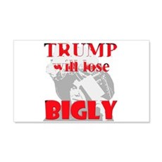 Trump Will Lose Bigly Wall Decal