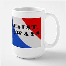 Resist Always Mugs