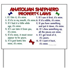 Anatolian Shepherd Property Laws 2 Yard Sign