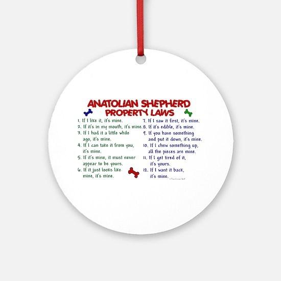 Anatolian Shepherd Property Laws 2 Ornament (Round
