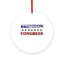 BRENDON for congress Ornament (Round)
