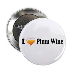 I Love Plum Wine 2.25