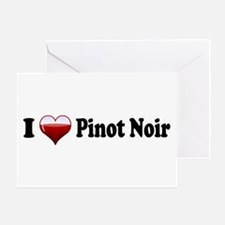 I Love Pinot Noir Greeting Card
