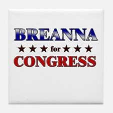 BREANNA for congress Tile Coaster