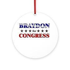 BRAYDON for congress Ornament (Round)