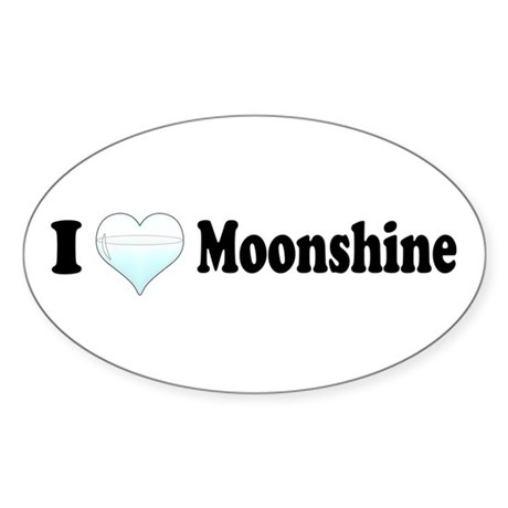 I Love Moonshine Oval Decal by ultrageek